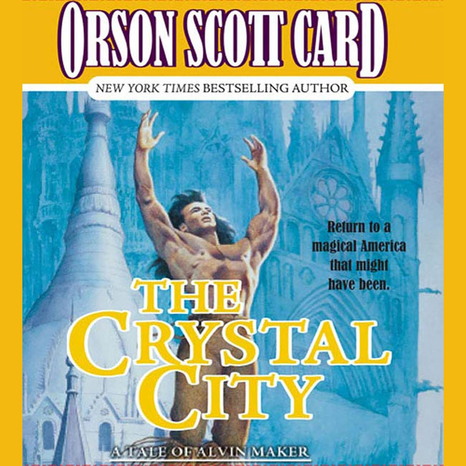 Printable The Crystal City: The Tales of Alvin Maker, Volume VI Audiobook Cover Art