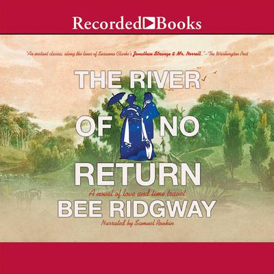 The River of No Return Audiobook, by Bee Ridgway