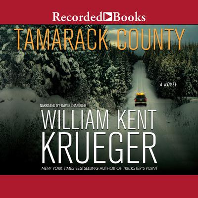 Tamarack County: A Novel Audiobook, by William Kent Krueger