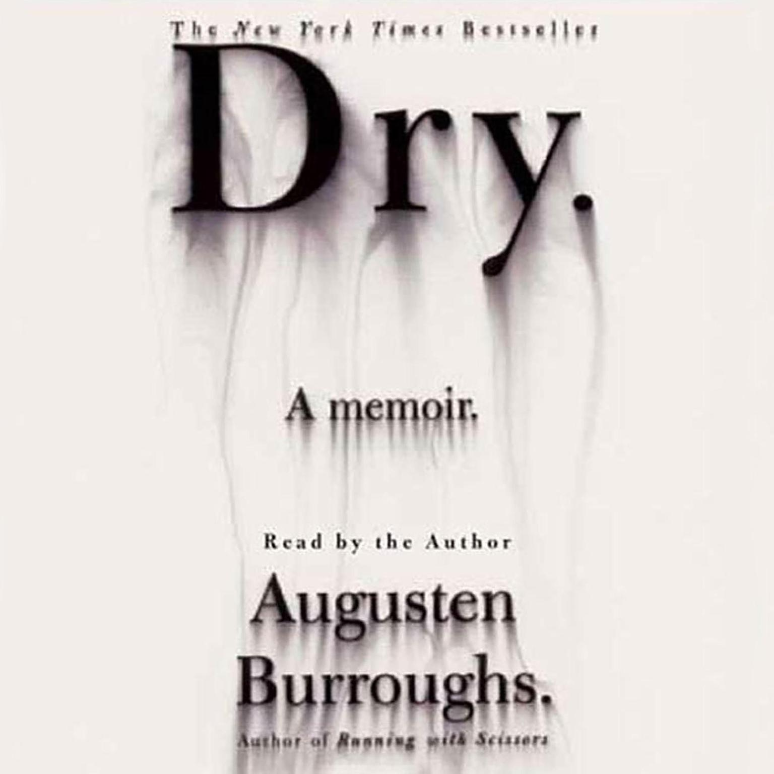 Printable Dry: A Memoir Audiobook Cover Art