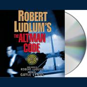 Robert Ludlum's The Altman Code, by Robert Ludlum