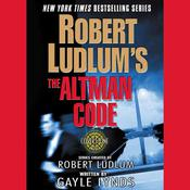 Robert Ludlums The Altman Code: A Covert-One Novel Audiobook, by Robert Ludlum, Gayle Lynds