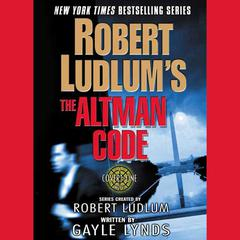 Robert Ludlums The Altman Code: A Covert-One Novel Audiobook, by Gayle Lynds, Robert Ludlum