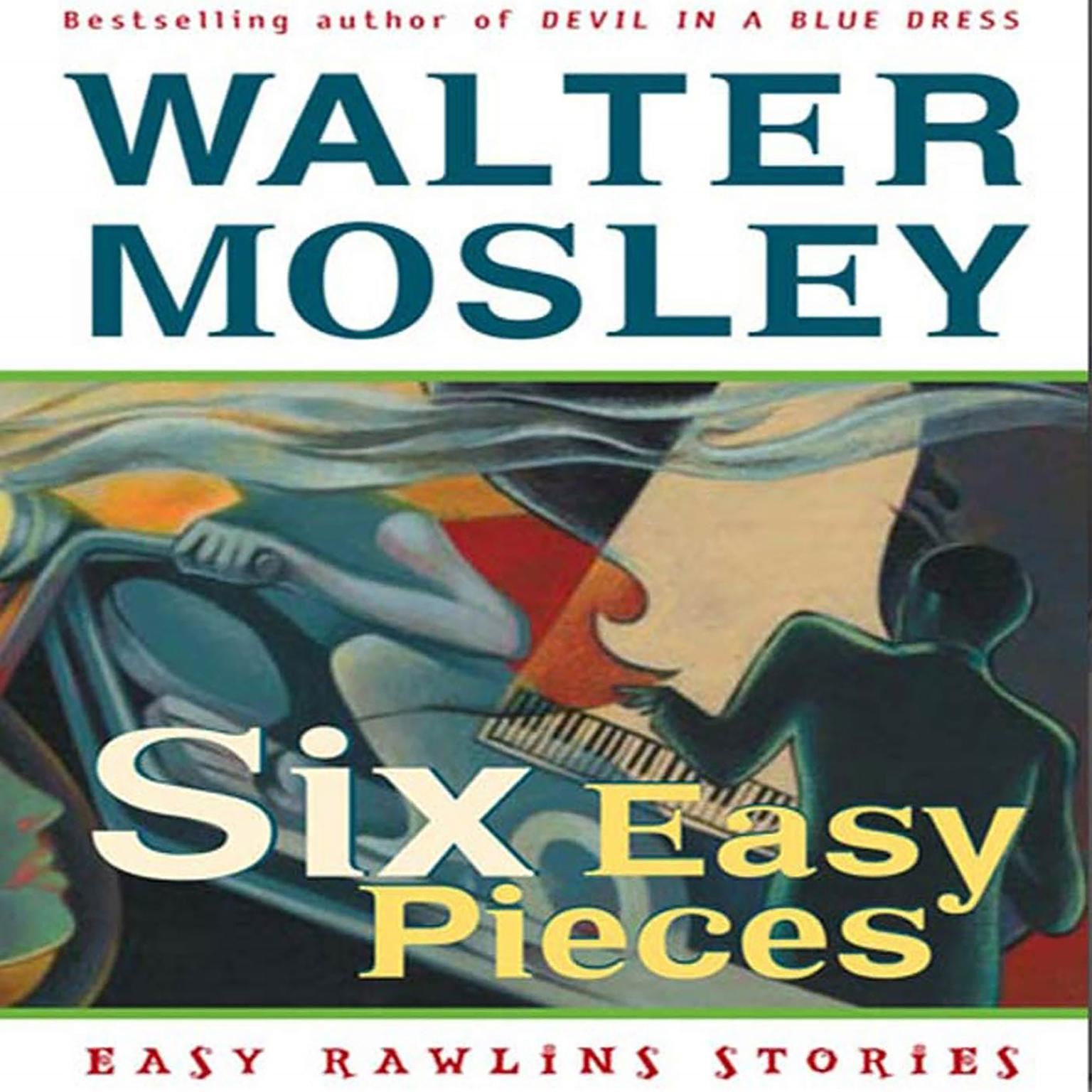 Printable Six Easy Pieces: Easy Rawlins Stories Audiobook Cover Art