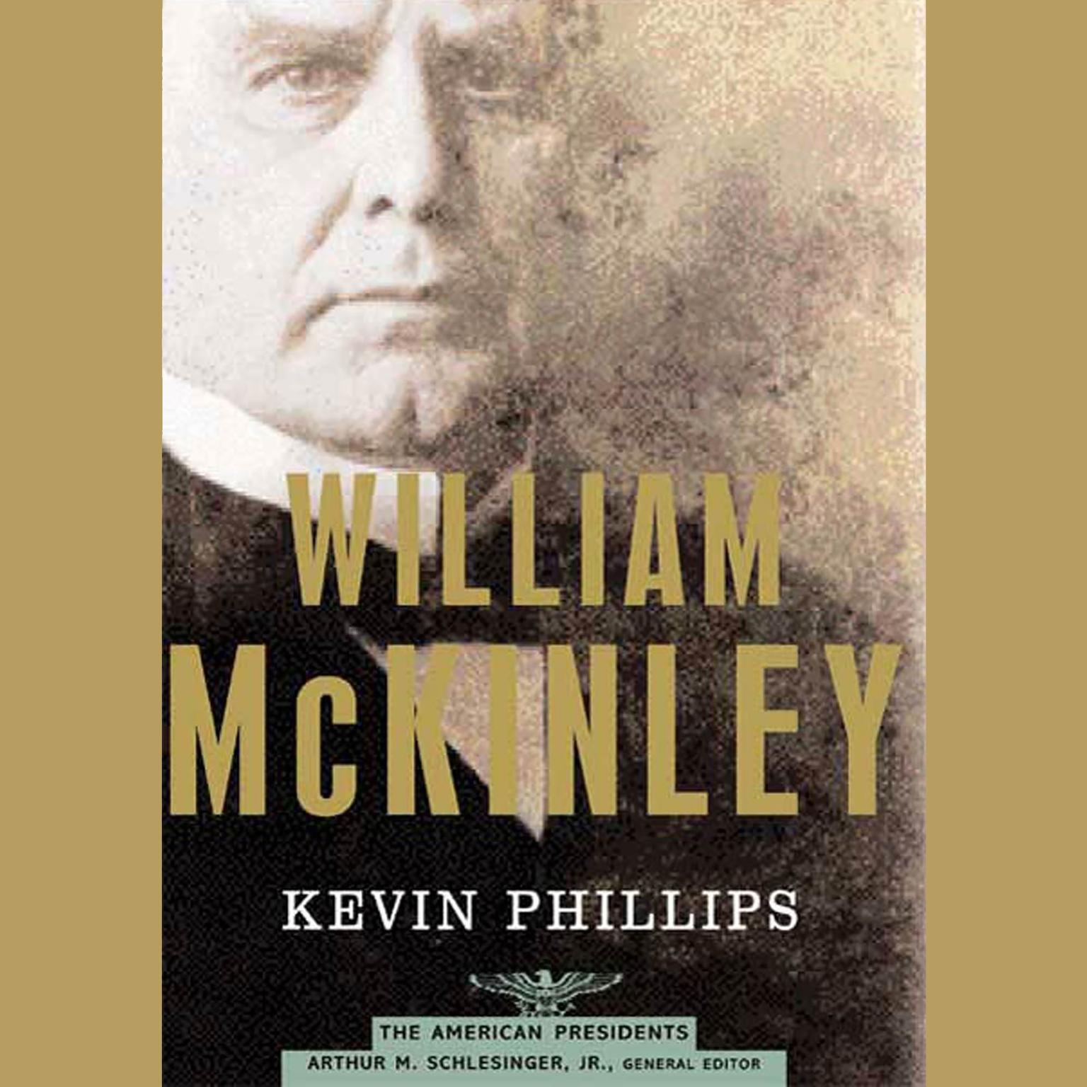 Printable William McKinley: The American Presidents Series: The 25th President, 1897-1901 Audiobook Cover Art