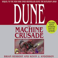 Dune: The Machine Crusade: Book Two of the Legends of Dune Trilogy Audiobook, by Kevin J. Anderson, Brian Herbert