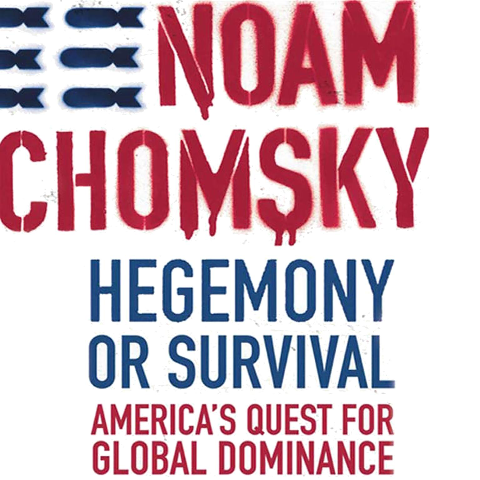 Printable Hegemony or Survival: America's Quest for Global Dominance Audiobook Cover Art