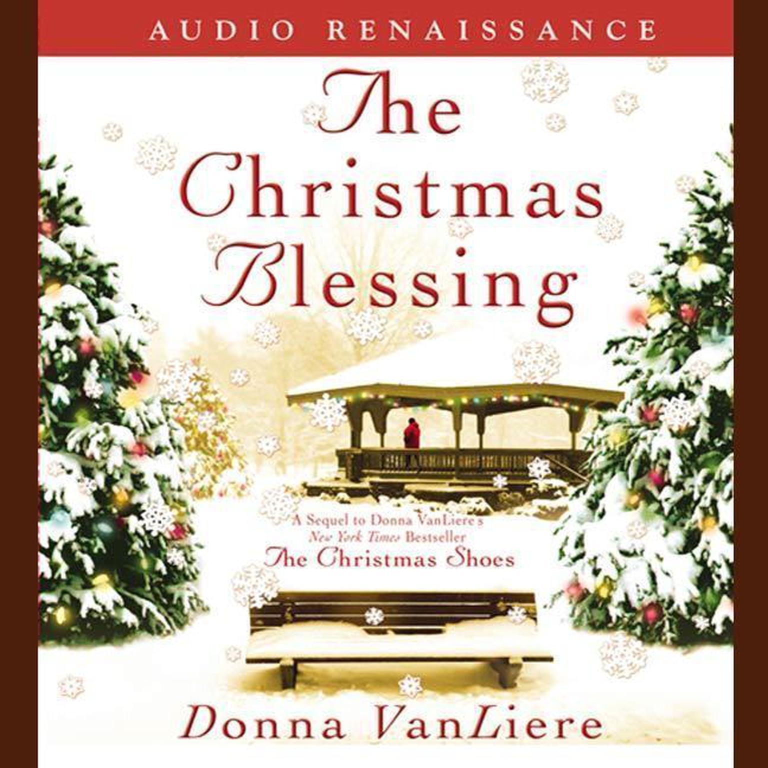 Printable The Christmas Blessing: A Novel Audiobook Cover Art