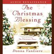 The Christmas Blessing Audiobook, by Donna VanLiere