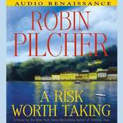 A Risk Worth Taking Audiobook, by Robin Pilcher