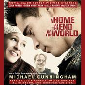 A Home at the End of the World Audiobook, by Michael Cunningham