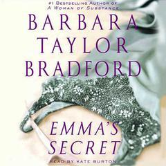 Emmas Secret: A Novel of the Harte Family Audiobook, by Barbara Taylor Bradford