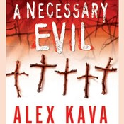 A Necessary Evil: A Maggie ODell Mystery Audiobook, by Alex Kava