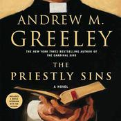 The Priestly Sins: A Novel Audiobook, by Andrew M. Greeley