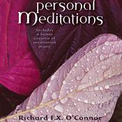 Personal Meditations Audiobook, by Richard O'Connor