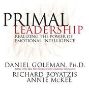 Primal Leadership: Realizing the Power of Emotional Intelligence Audiobook, by Daniel Goleman