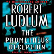 The Prometheus Deception Audiobook, by Robert Ludlum