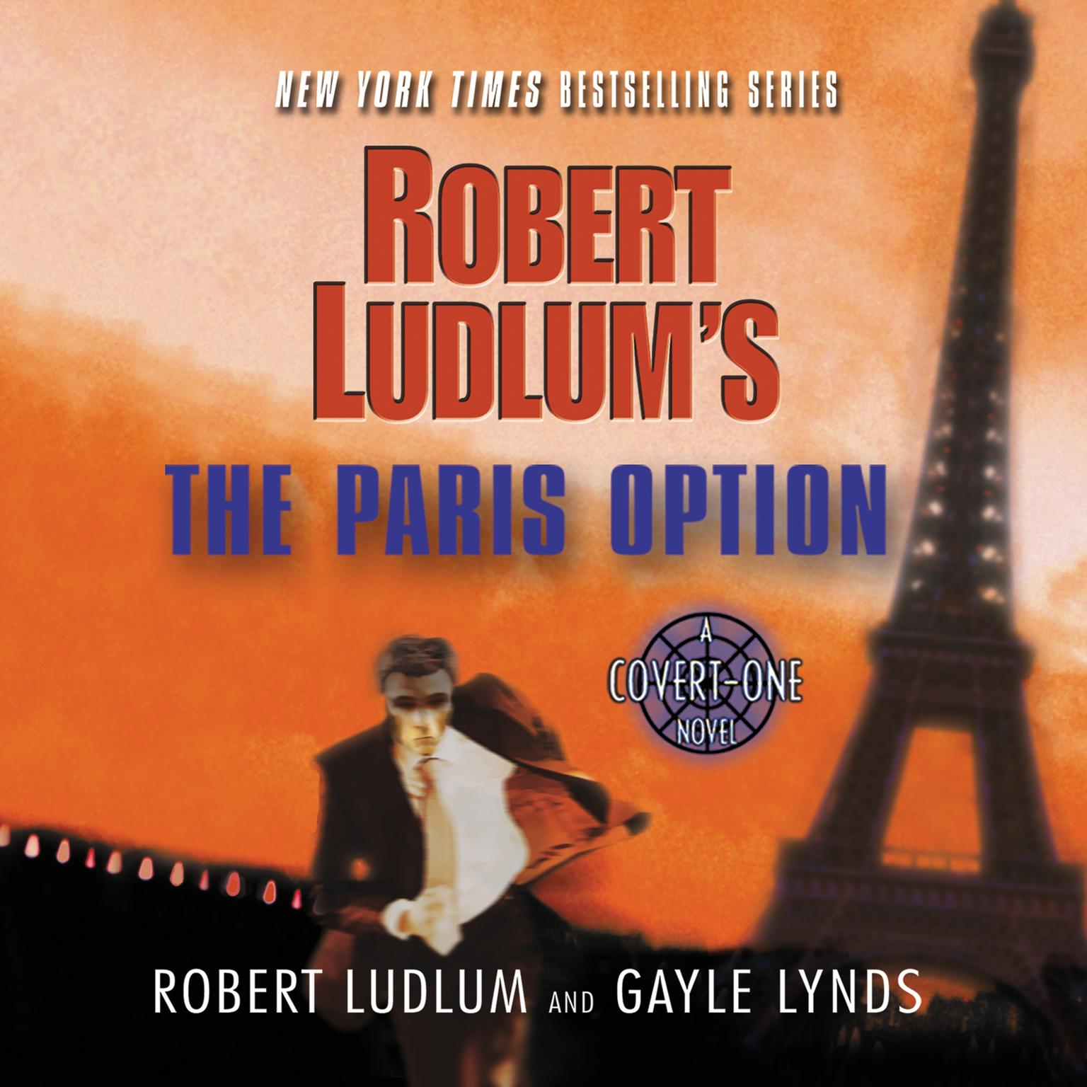 Printable Robert Ludlum's The Paris Option: A Covert-One Novel Audiobook Cover Art