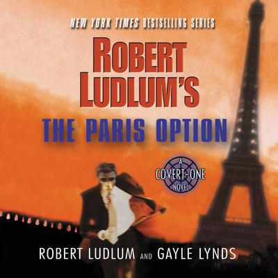Robert Ludlums The Paris Option: A Covert-One Novel Audiobook, by Robert Ludlum