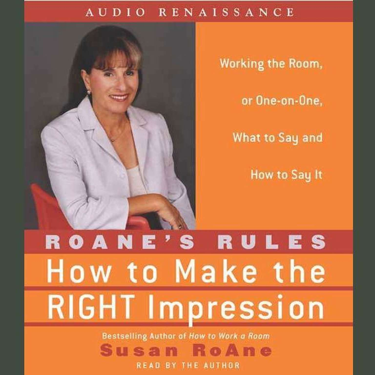 Printable RoAne's Rules: How to Make the Right Impression: Working the Room, or One-on-One,What to Say and How to Say It Audiobook Cover Art