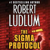 The Sigma Protocol Audiobook, by Robert Ludlum
