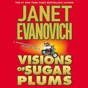Visions of Sugar Plums: A Stephanie Plum Holiday Novel Audiobook, by Janet Evanovich