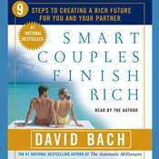 Smart Couples Finish Rich: Nine Steps to Creating a Rich Future For You and Your Partner, by David Bach
