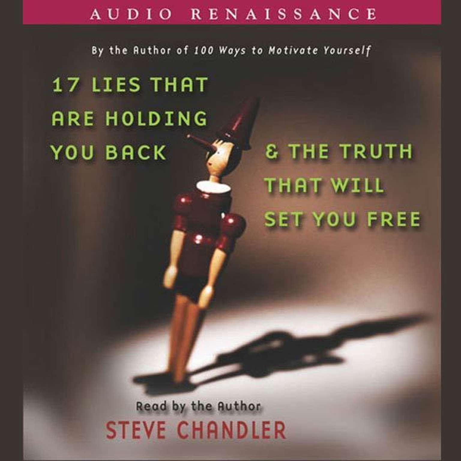 Printable 17 Lies That Are Holding You Back and the Truth That Will Set You Free Audiobook Cover Art