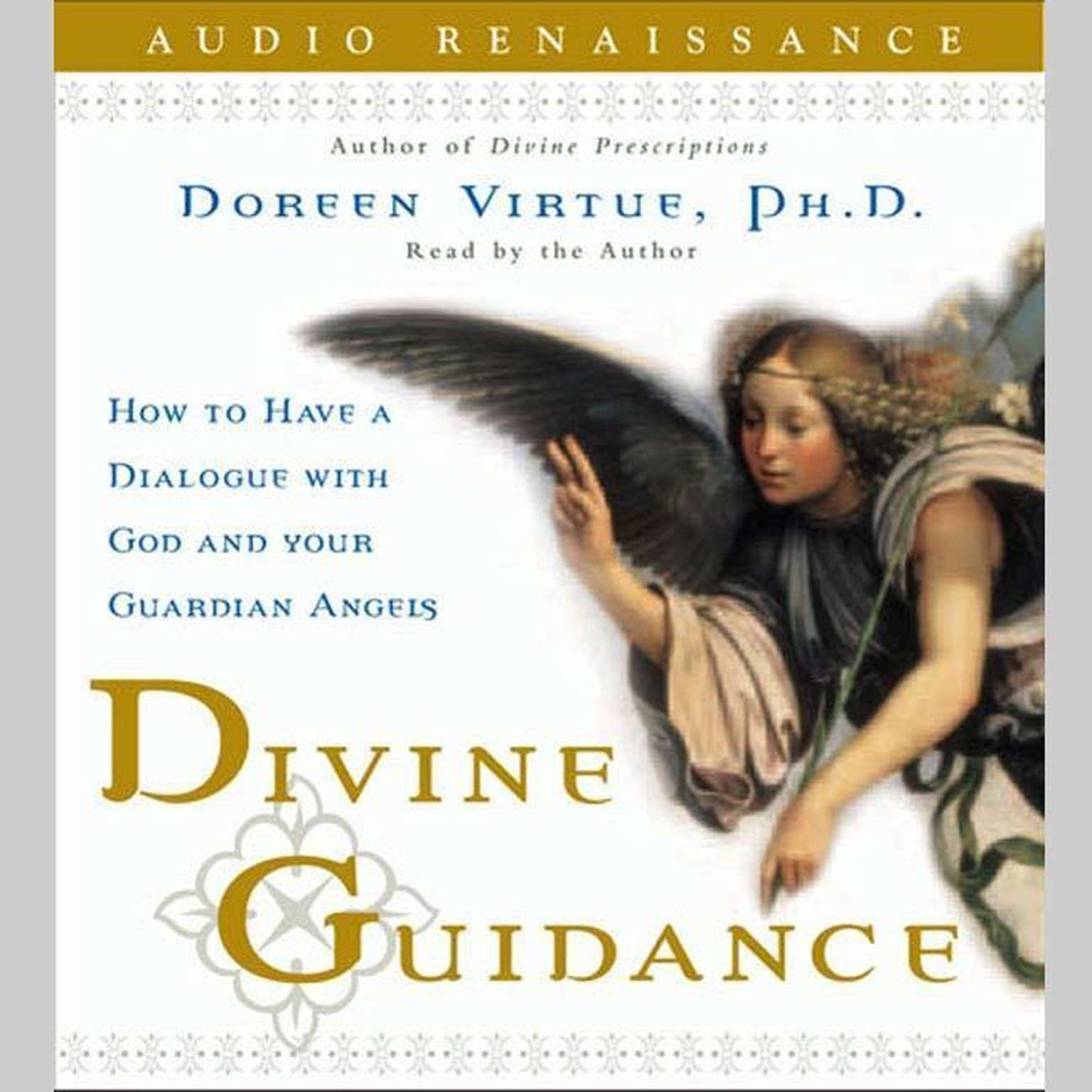 Printable Divine Guidance: How to Have a Dialogue with God and Your Guardian Angels Audiobook Cover Art