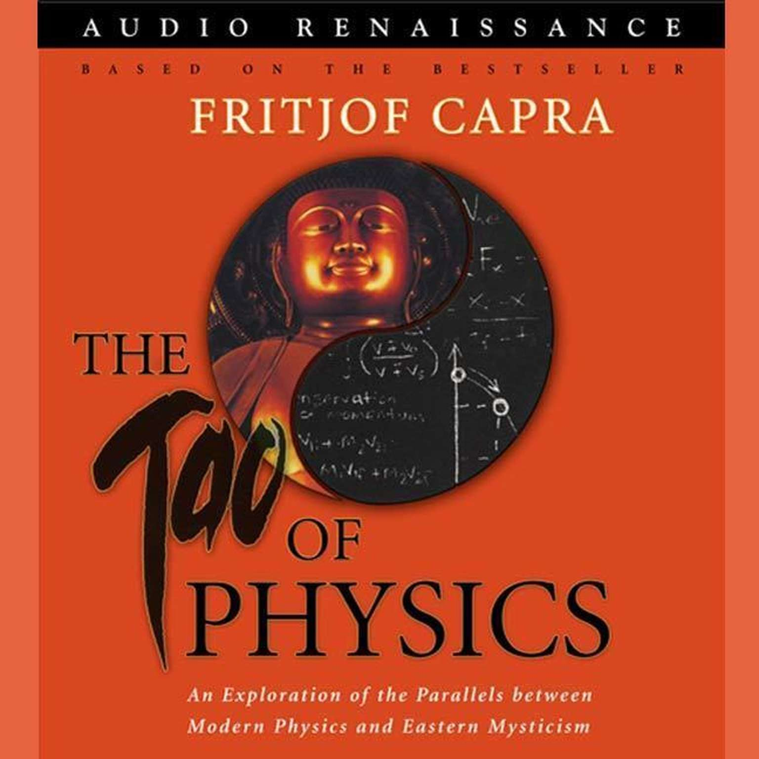 Printable The Tao of Physics: An Exploration of the Parallels between Modern Physics and Eastern Mysticism Audiobook Cover Art