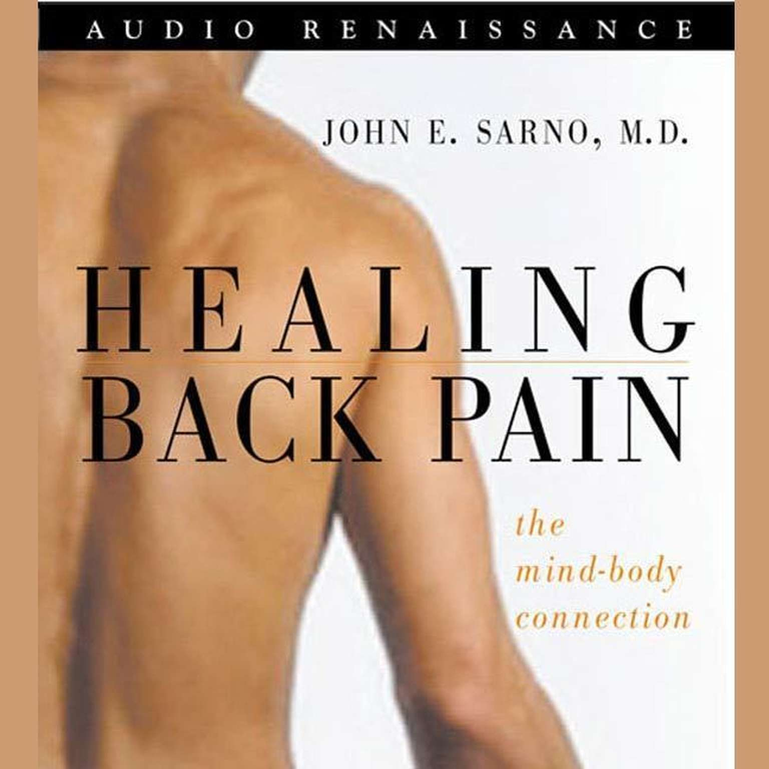 Printable Healing Back Pain: The Mind-Body Connection Audiobook Cover Art
