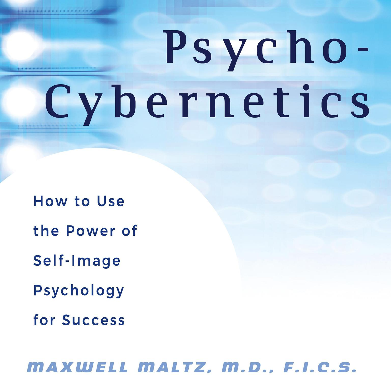 Printable Psycho-Cybernetics: How to Use the Power of Self-Image Psychology for Success Audiobook Cover Art