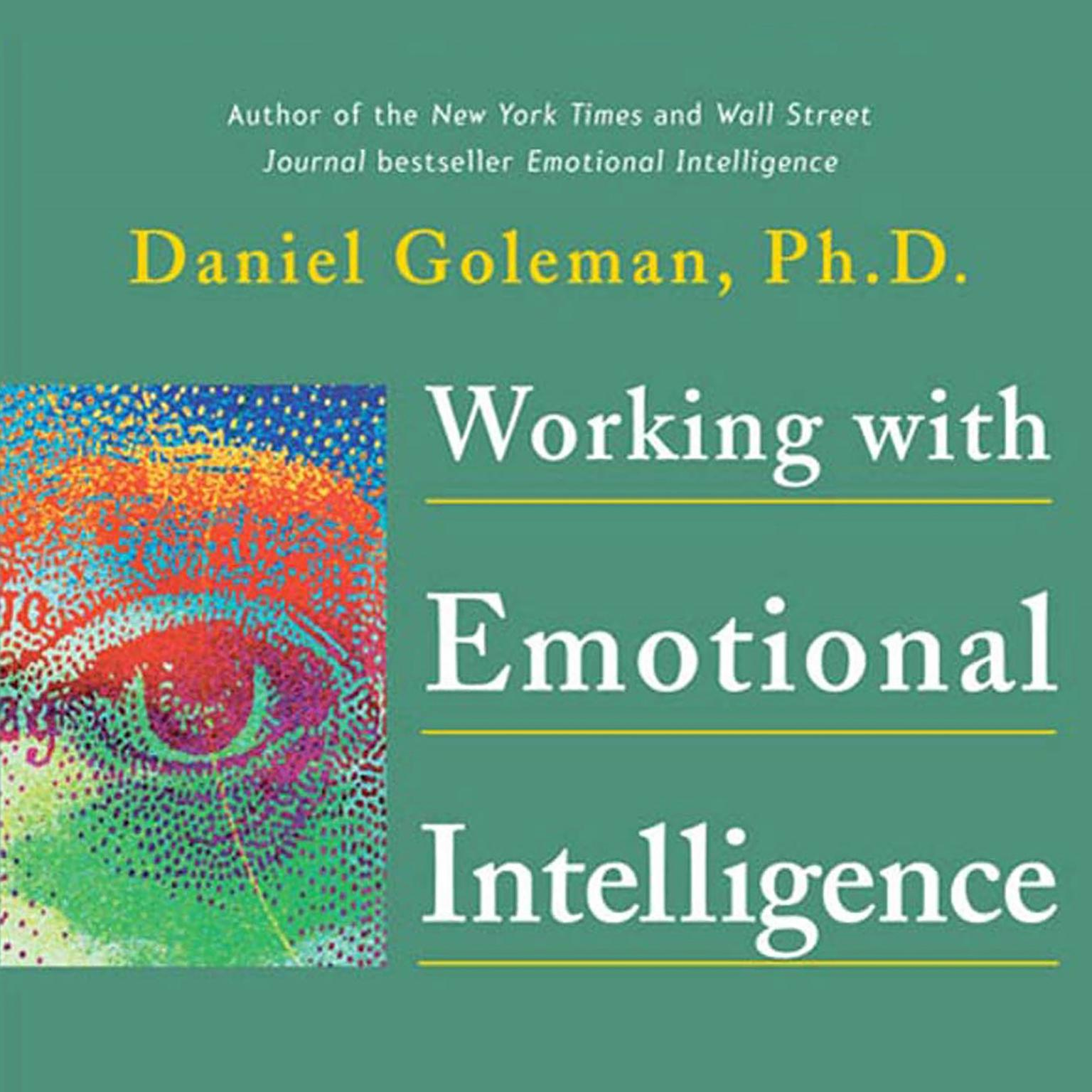 Printable Working with Emotional Intelligence: Leading with Emotional Intelligence Audiobook Cover Art