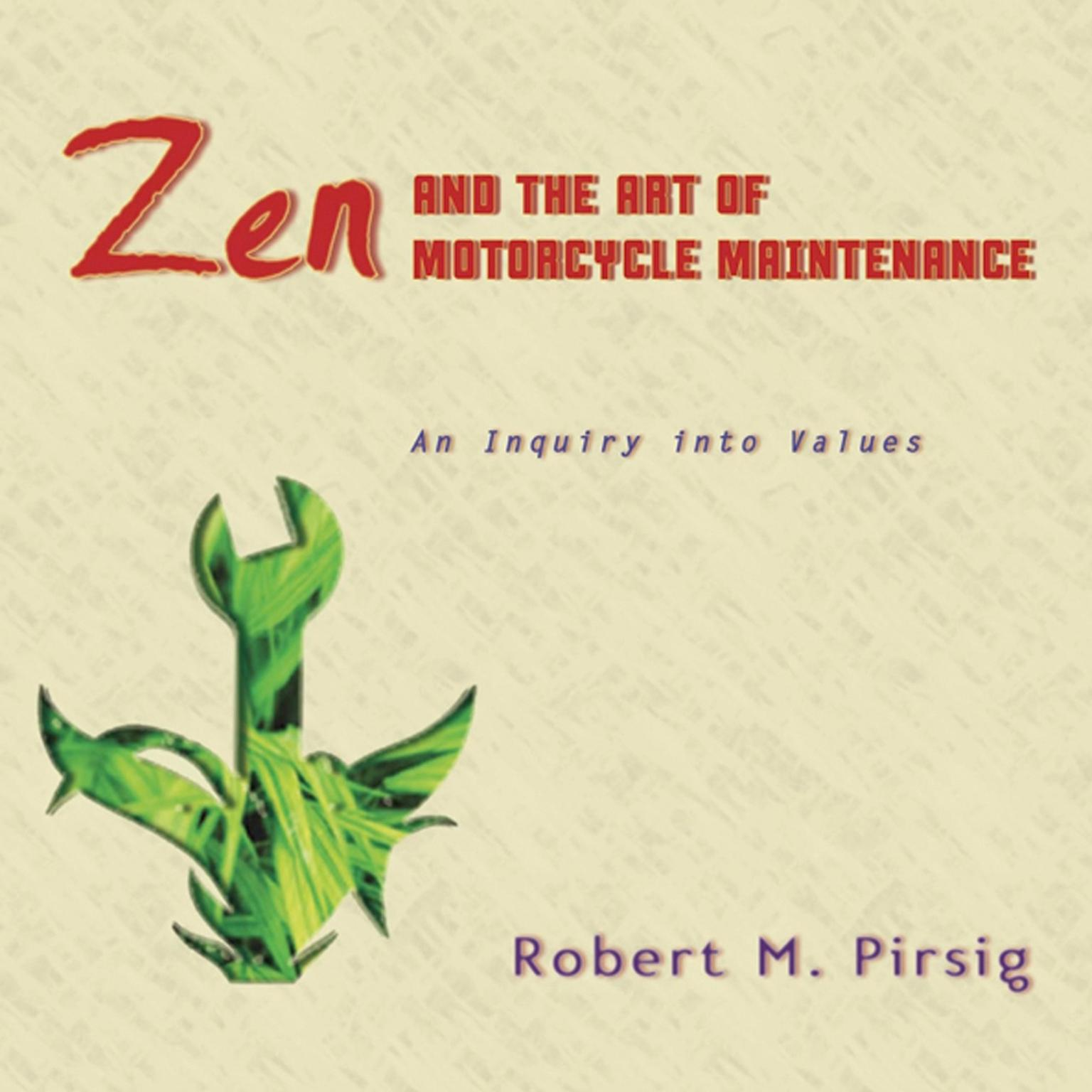Printable Zen and the Art of Motorcycle Maintenance: An Inquiry Into Values Audiobook Cover Art