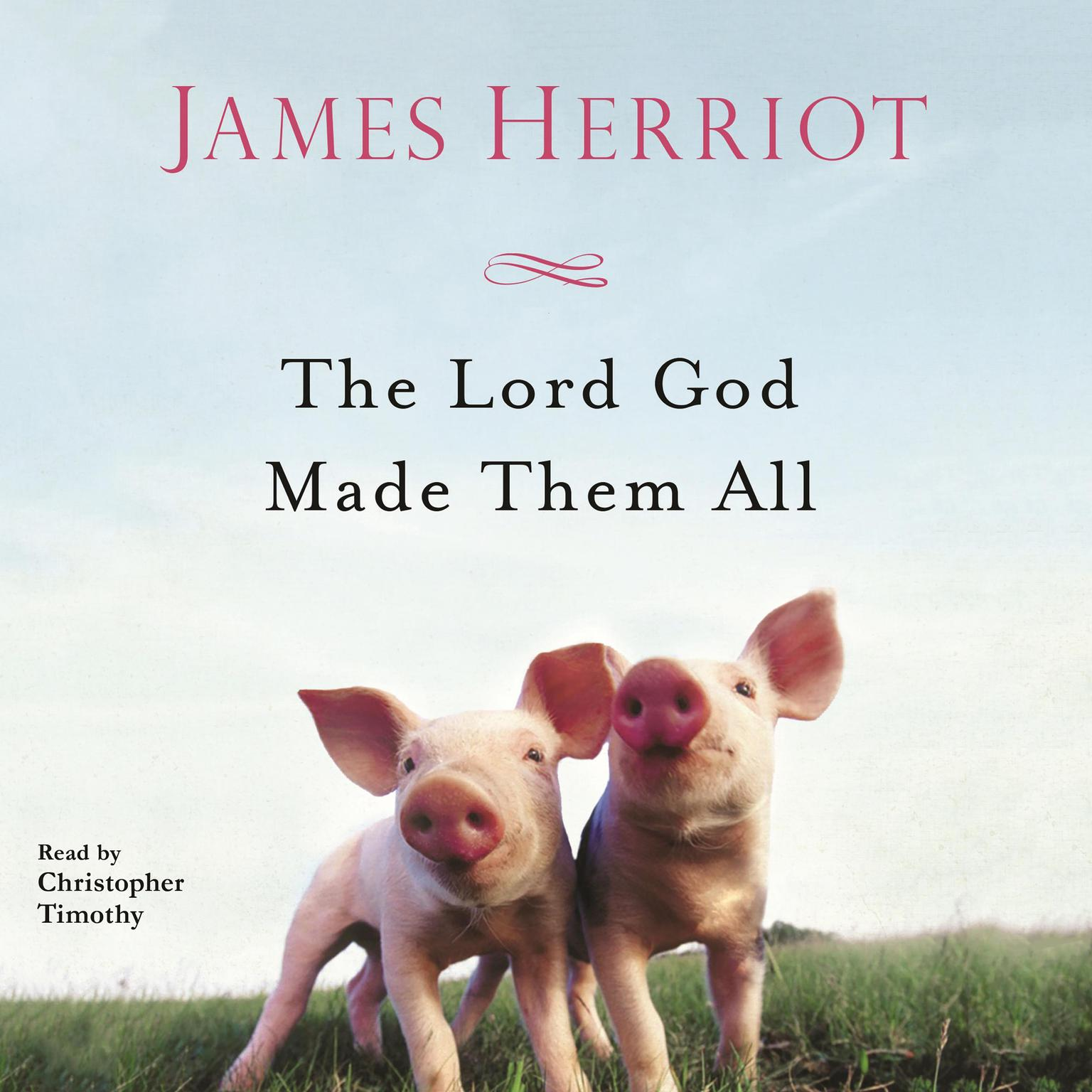 Printable The Lord God Made Them All Audiobook Cover Art