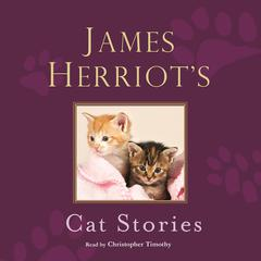 James Herriots Cat Stories Audiobook, by James Herriot