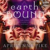 Earthbound, by Aprilynne Pike