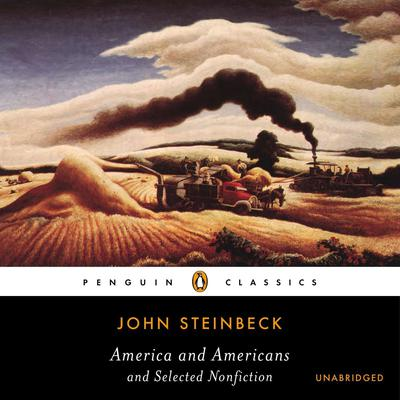 America and Americans and Selected Nonfiction Audiobook, by John Steinbeck