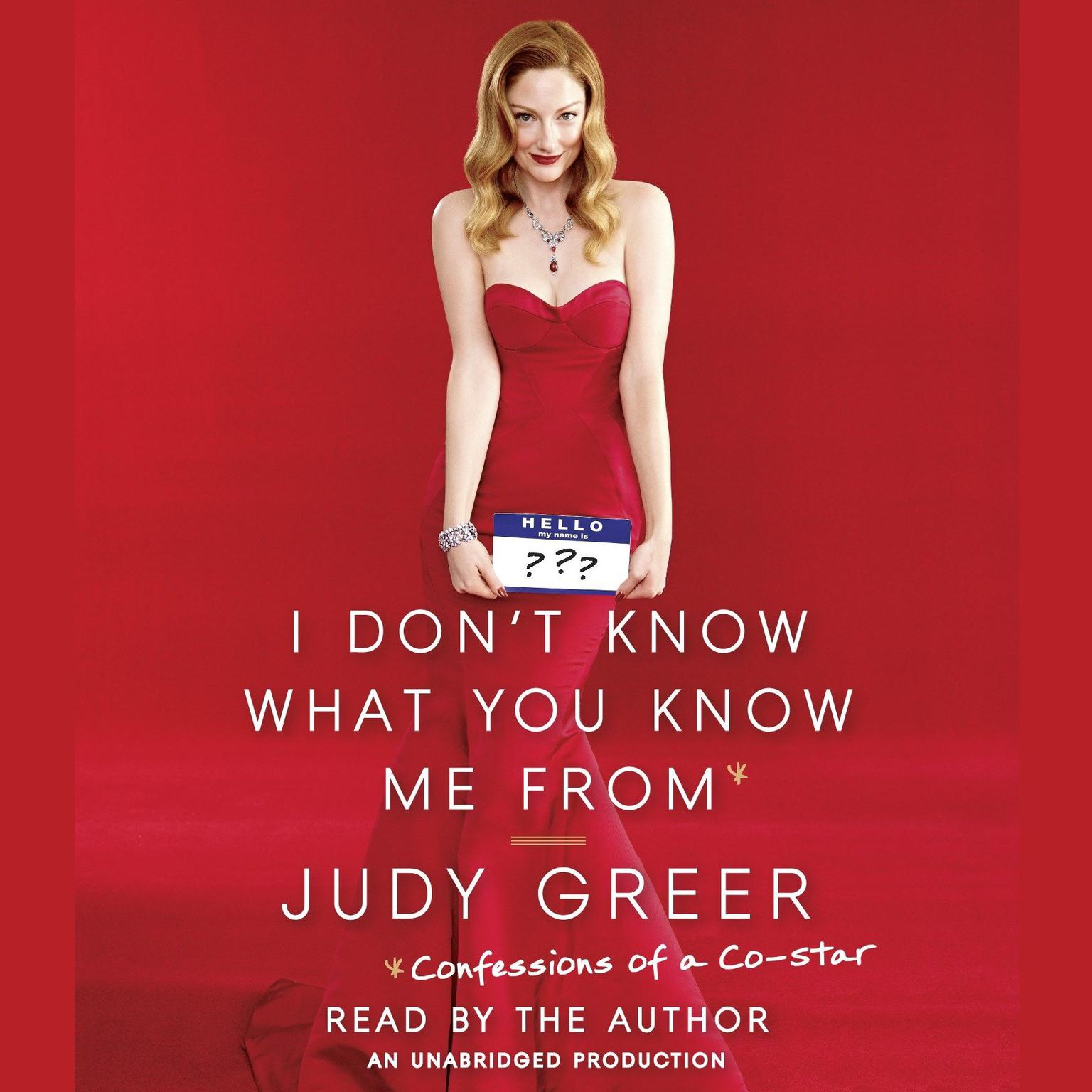 Printable I Don't Know What You Know Me From: Confessions of a Co-Star Audiobook Cover Art