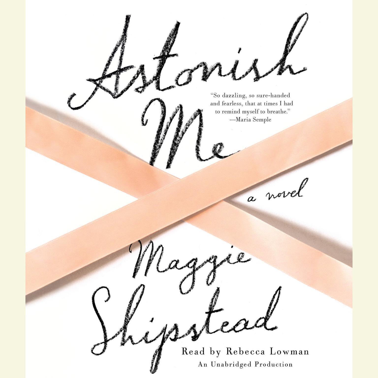 Printable Astonish Me: A novel Audiobook Cover Art