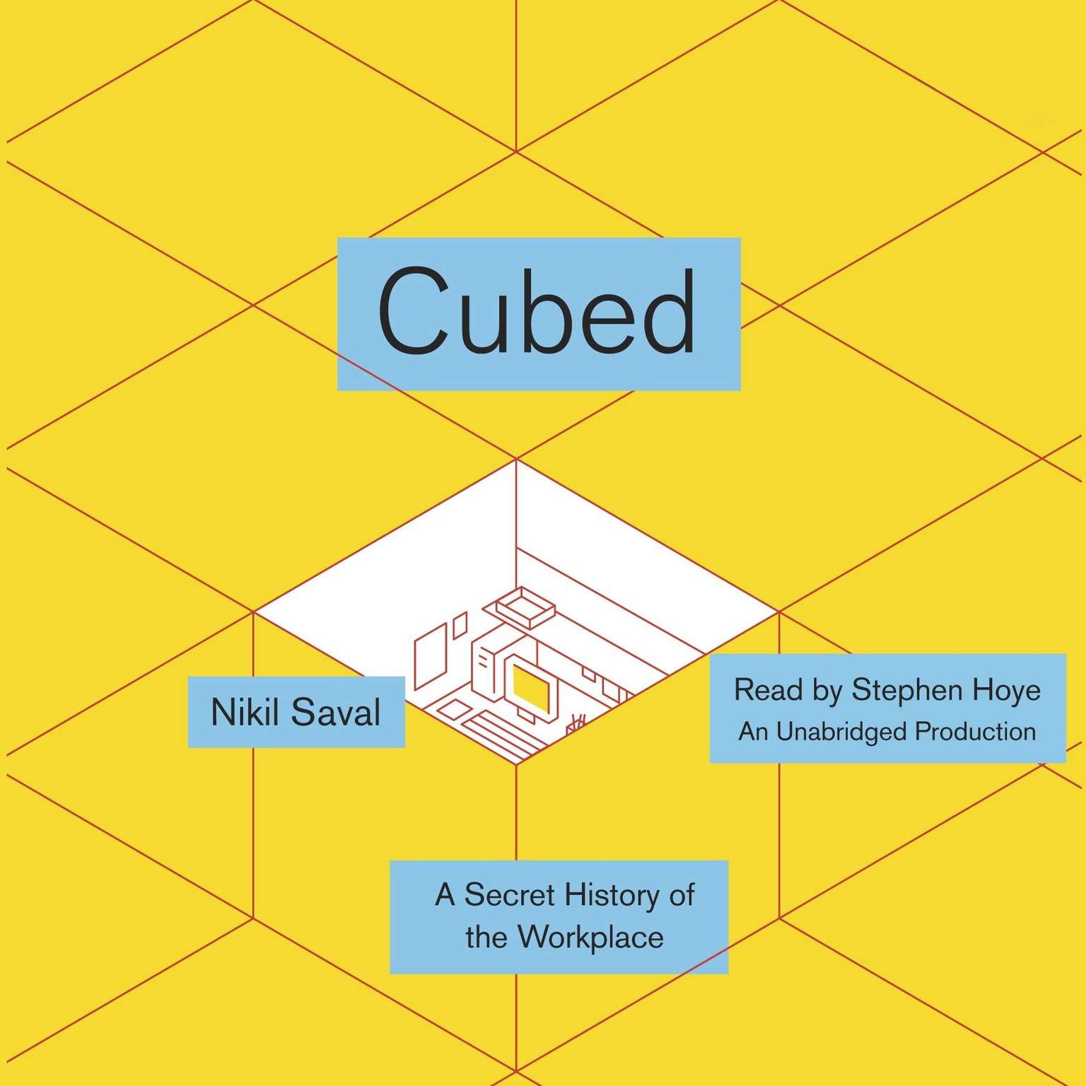 Printable Cubed: A Secret History of the Workplace Audiobook Cover Art