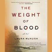 The Weight of Blood: A Novel, by Laura McHugh