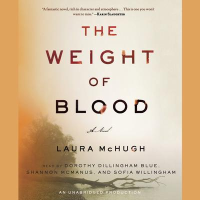 The Weight of Blood: A Novel Audiobook, by Laura McHugh