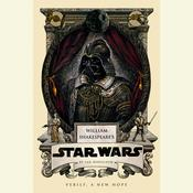 William Shakespeares Star Wars Audiobook, by Ian Doescher