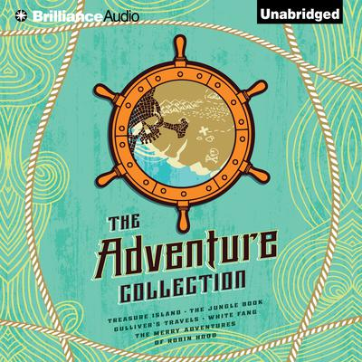 The Adventure Collection: Treasure Island, The Jungle Book, Gullivers Travels, White Fang, The Merry Adventures of Robin Hood Audiobook, by Rudyard Kipling