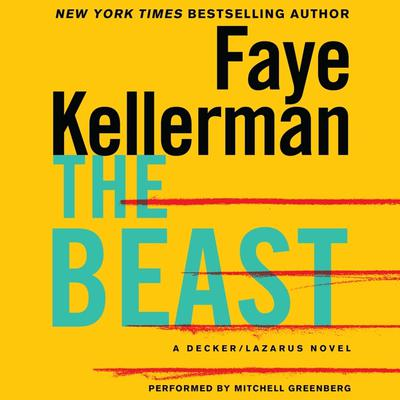 The Beast: A Decker/Lazarus Novel Audiobook, by Faye Kellerman
