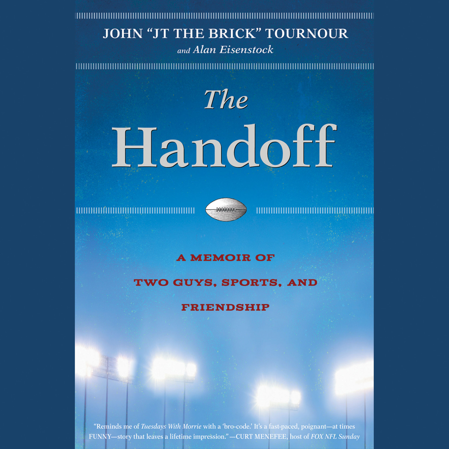 Printable The Handoff: A Memoir of Two Guys, Sports, and Friendship Audiobook Cover Art
