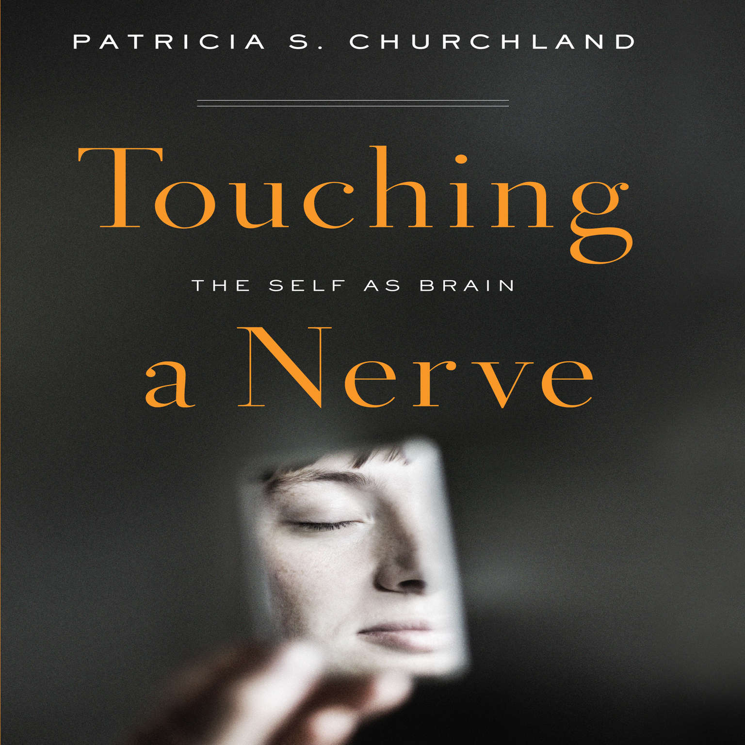 Printable Touching a Nerve: The Self As Brain Audiobook Cover Art