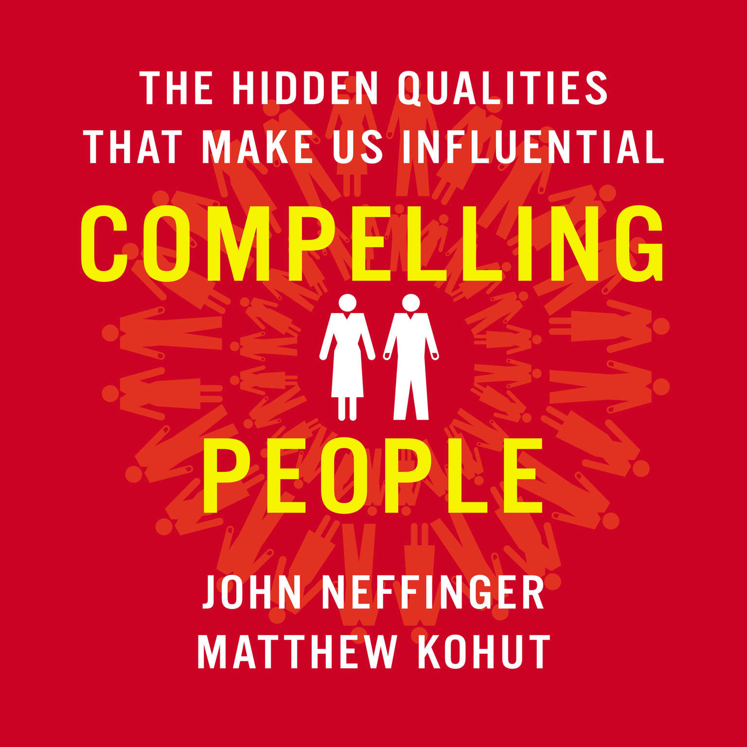 Printable Compelling People: The Hidden Qualities That Make Us Influential Audiobook Cover Art