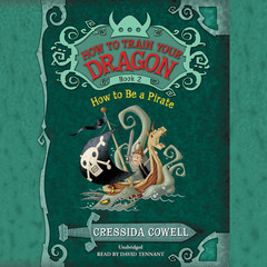 How to Be a Pirate Audiobook, by Cressida Cowell